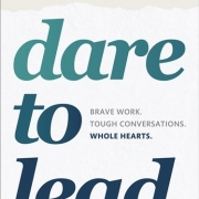 Dare to Lead - Brené Brown
