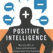 Positive Intelligence - Shirzad Chamine